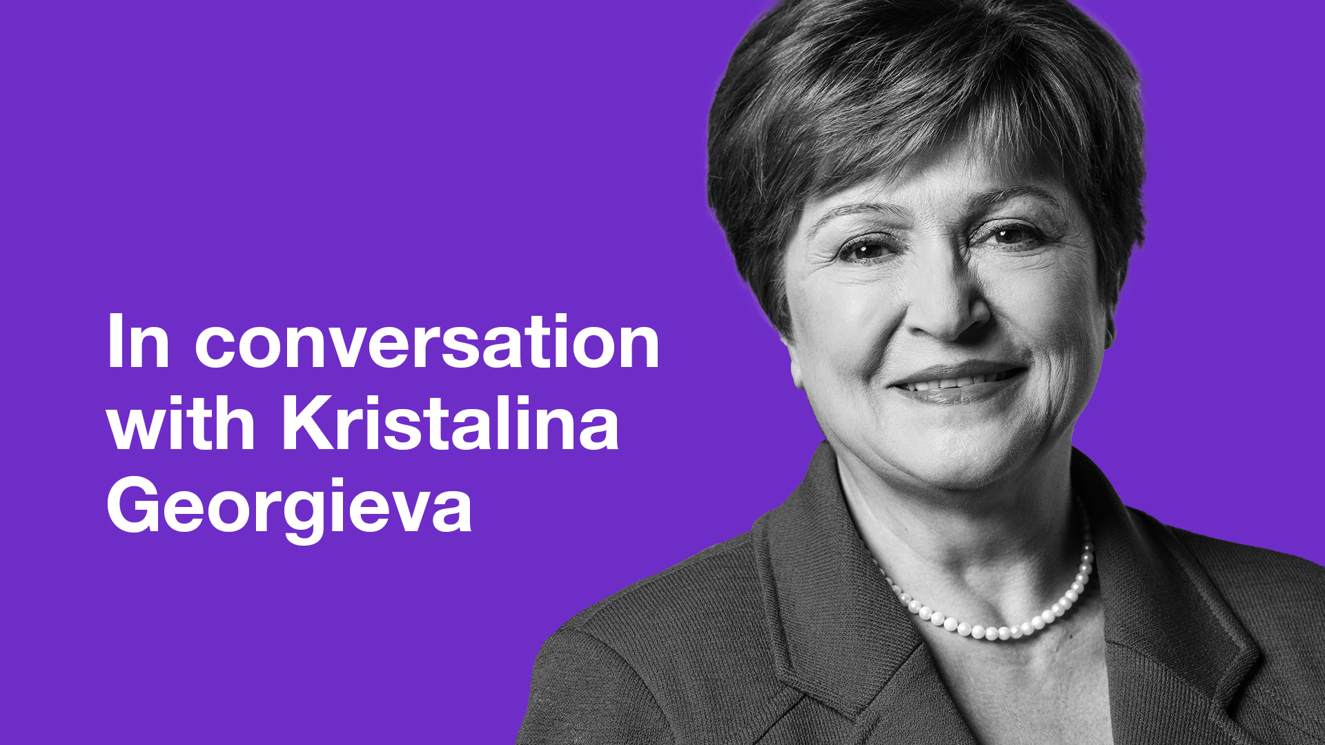 In Conversation with Kristalina Georgieva on pursuing a green economic  recovery - Friends of Europe